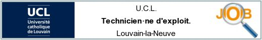 Job offers - Technicien·ne d'exploit. - Louvain-la-Neuve